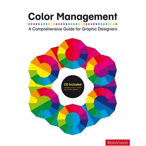 Color Management A Comprehensive Guide for Graphic Designers