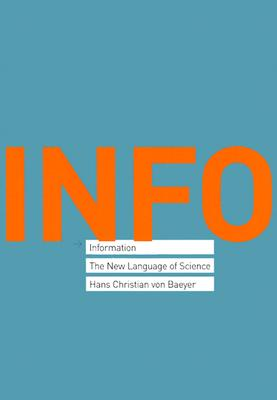 Information: The New Language of Science