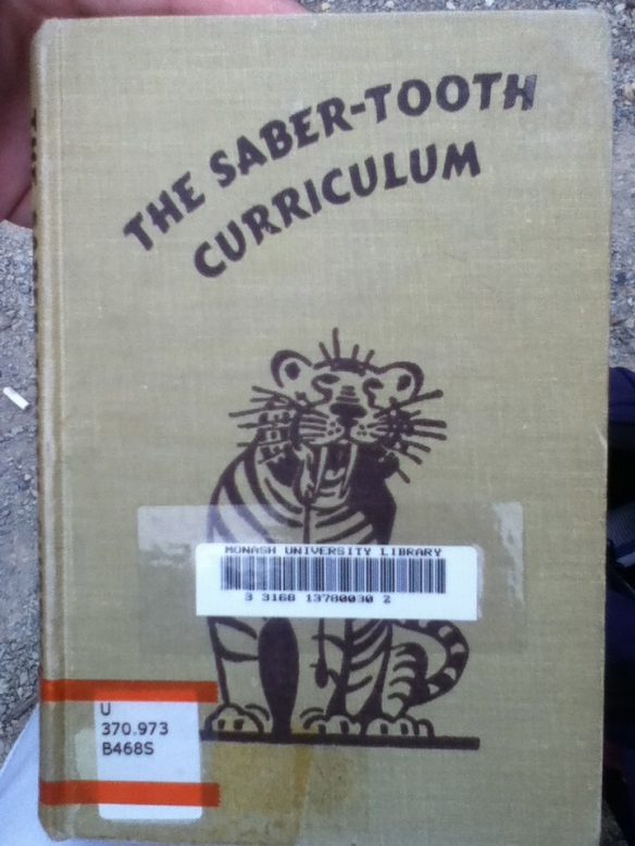 Book: The Saber-Tooth Curriculum