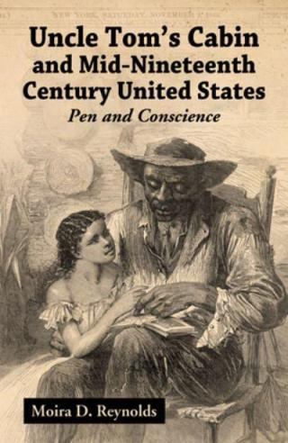 Uncle Tom's Cabin and Mid-Nineteenth Century United States