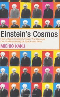 Einstein's Cosmos by Michio Kaku