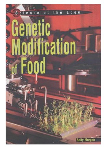 Genetic Modification in Food