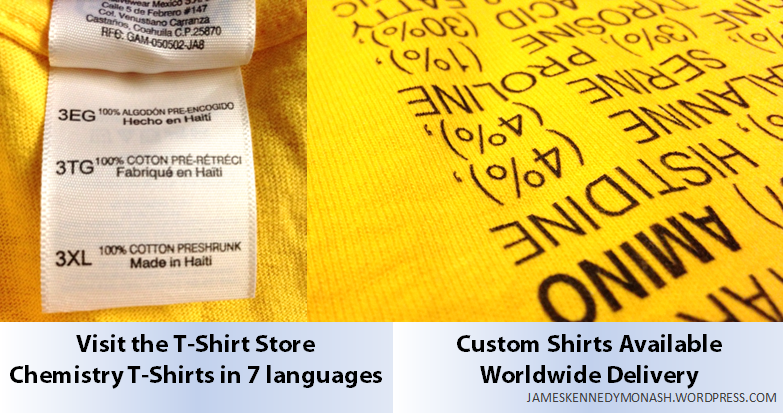 Visit the T-Shirt Store for Chemistry T-Shirts Made in Australia in 7 Languages. Buy online.